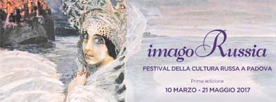 """""""Imago Russia"""" Festival della cultura russa a Padova"""